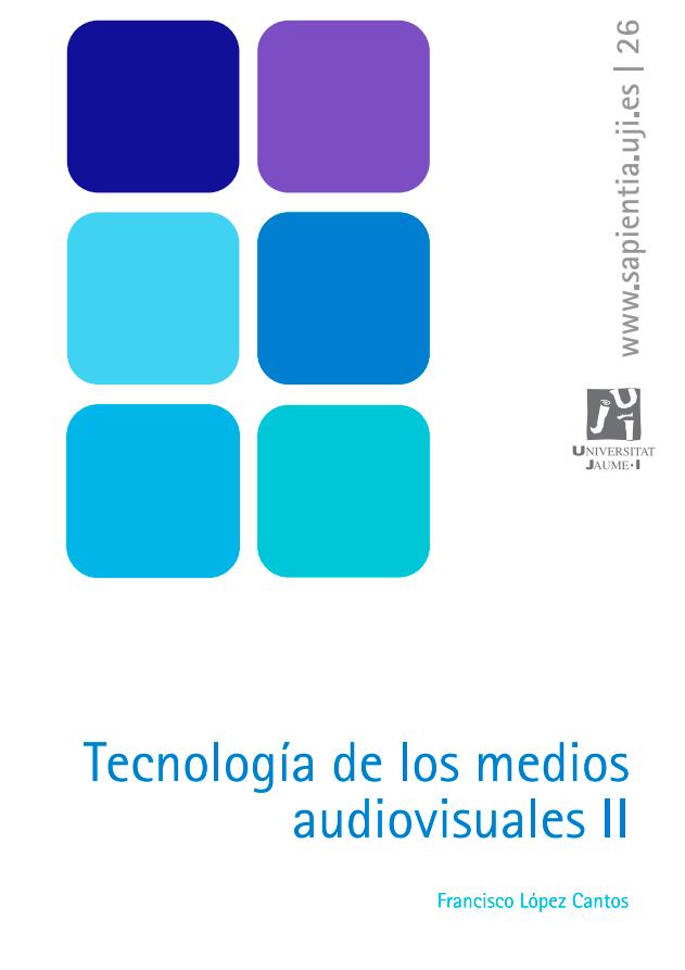 Tecnología de los medios audiovisuales II
