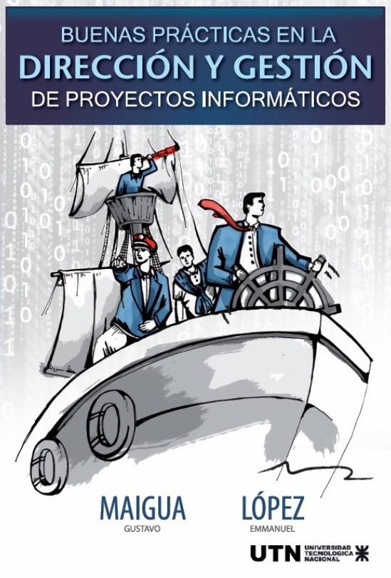Buenas Prácticas en la Dirección y Gestión de Proyectos Informáticos
