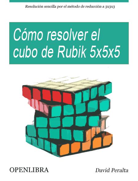 Cómo resolver el cubo de Rubik 5x5x5