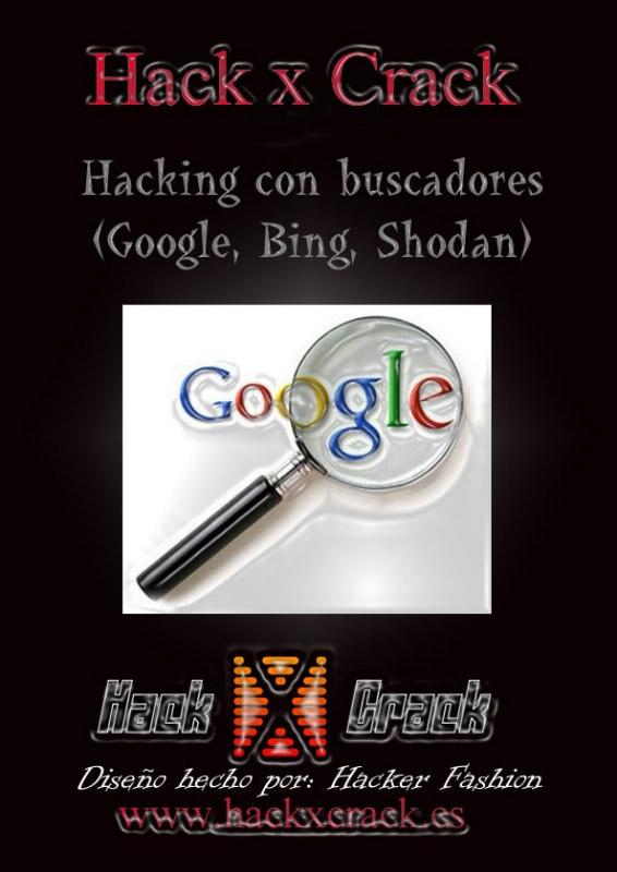 Hacking con Buscadores (Google, Bing, Shodan)
