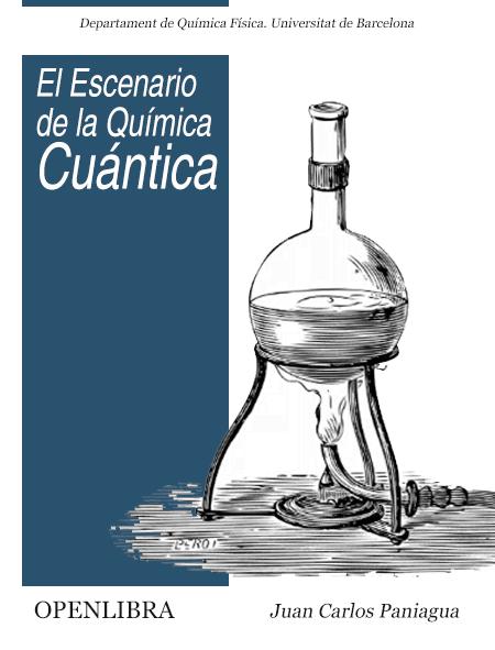 El Escenario de la Química Cuántica