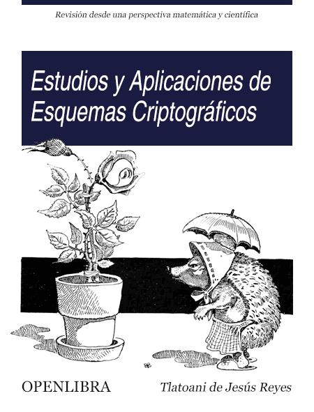 Estudio y Aplicaciones de Esquemas Criptográficos
