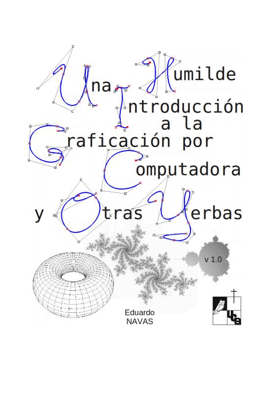 Una Humilde Introducción a la Graficación por Computadora