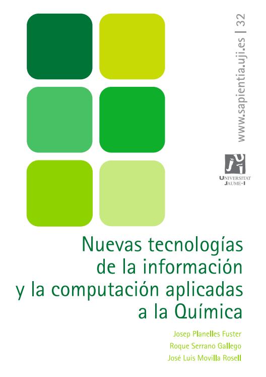 Nuevas tecnologías de la Información y la Computación aplicadas a la Química