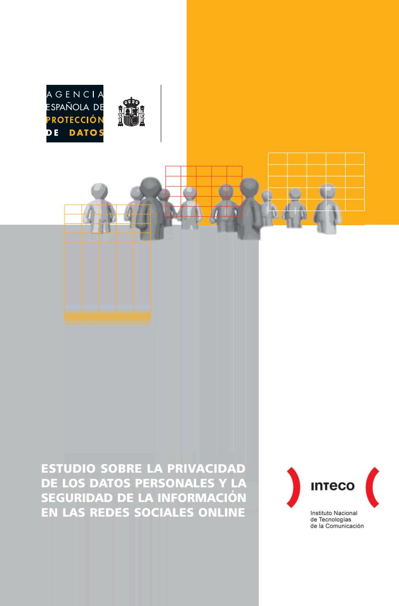 Estudio sobre la Privacidad de los Datos Personales y la Seguridad de la Información en las Redes