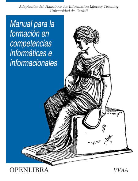 Manual para la formación en competencias informáticas e informacionales