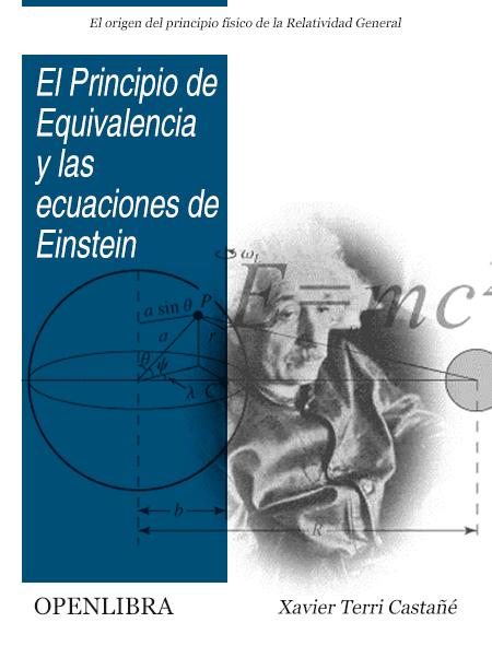 El Principio de Equivalencia y las Ecuaciones de Einstein