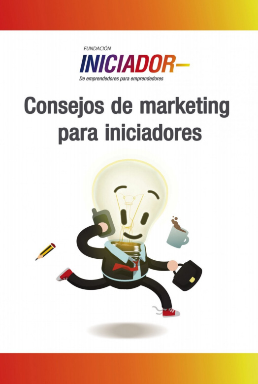 Consejos de marketing para  iniciadores