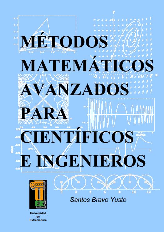 Métodos Matemáticos Avanzados para Científicos e Ingenieros