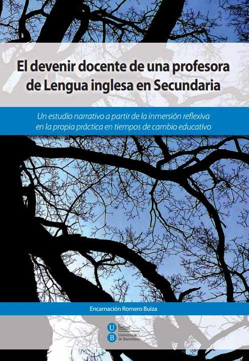 El devenir docente de una profesora de Lengua inglesa en Secundaria