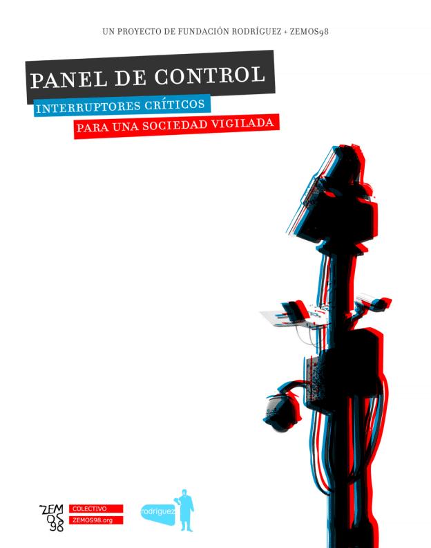 Panel de Control: Interruptores críticos para una sociedad vigilada