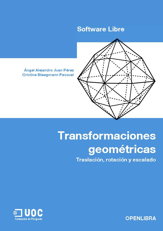 Transformaciones geométricas: Traslación, rotación y escalado