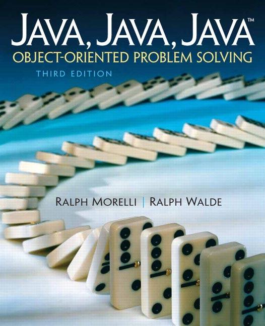 Java, Java, Java Object-Oriented Problem Solving