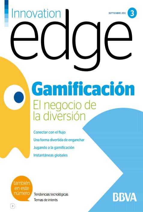 Gamificación: El negocio de la diversión