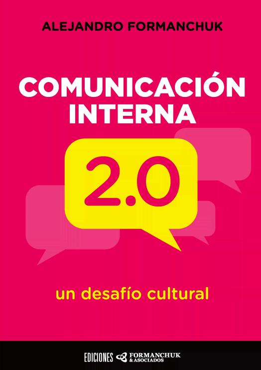 Comunicación Interna 2.0: un desafío cultural