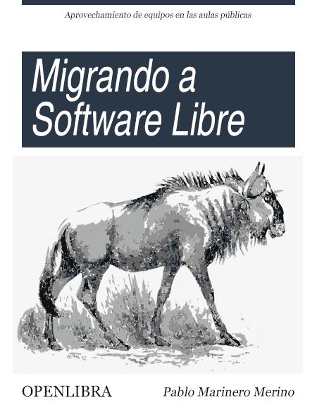 Migrando a Software Libre: aprovechamiento de equipos en las aulas públicas