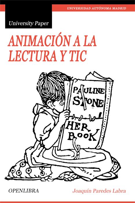 Animación a la lectura y TIC: creando situaciones y espacios