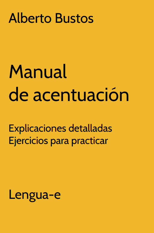 Manual de acentuación: explicaciones detalladas y ejercicios para practicar