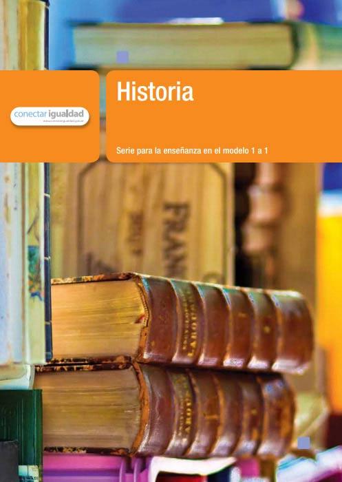 Historia 1. Serie para la enseñanza en el modelo 1 a 1