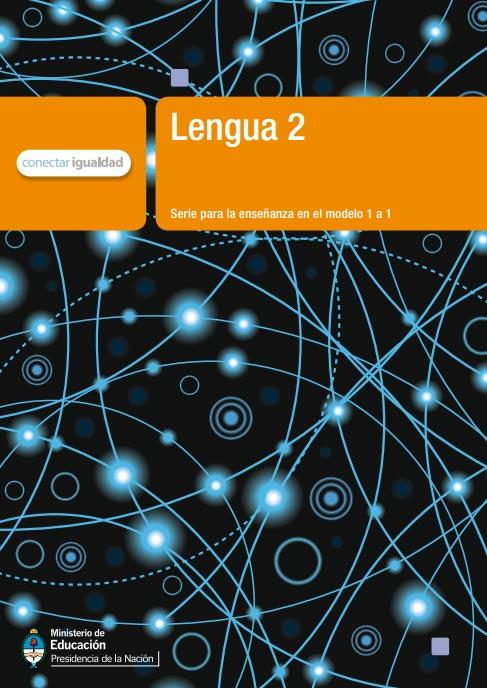 Lengua 2. Serie para la enseñanza en el modelo 1 a 1