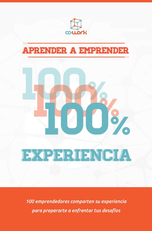 Aprender a Emprender: 100% experiencia