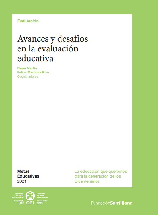 Avances y desafíos en la evaluación educativa