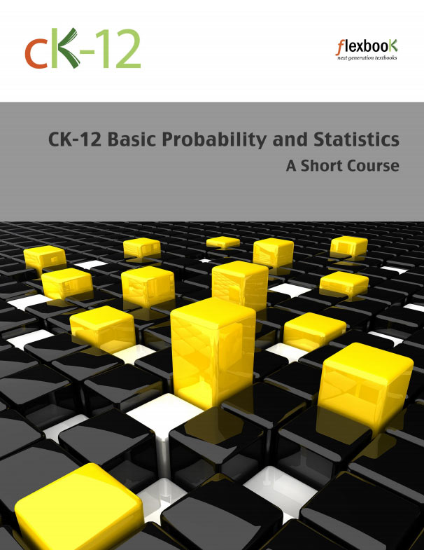 Basic Probability and Statistics - A Short Course