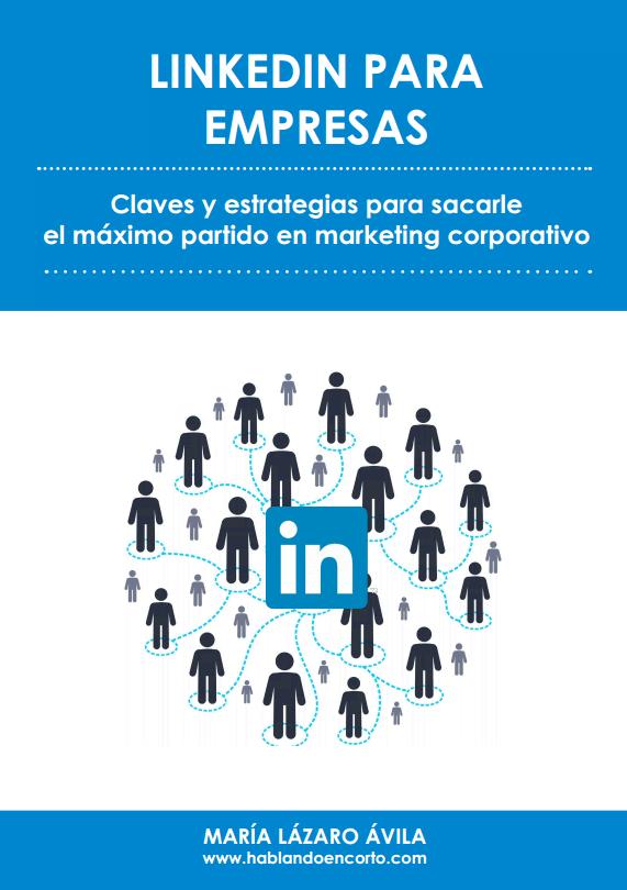 LinkedIn para Empresas: claves y estrategias