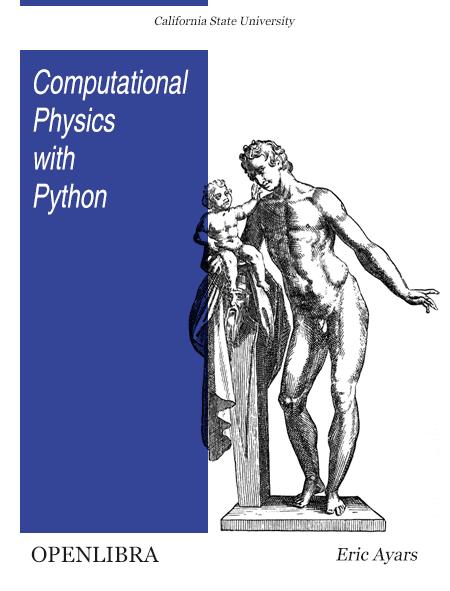 Computational Physics with Python