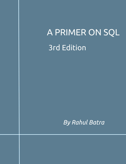 A Primer on SQL (3rd Edition)