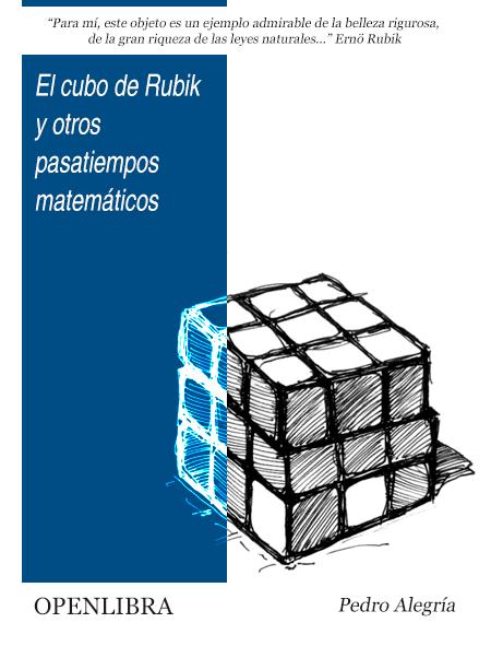 El cubo de Rubik y otros pasatiempos matemáticos