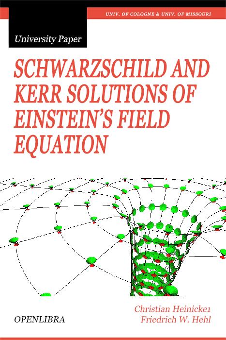 Schwarzschild and Kerr Solutions of Einstein's Field Equation