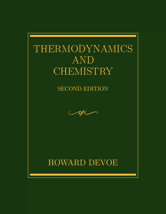 Thermodynamics and Chemistry. 2nd Edition