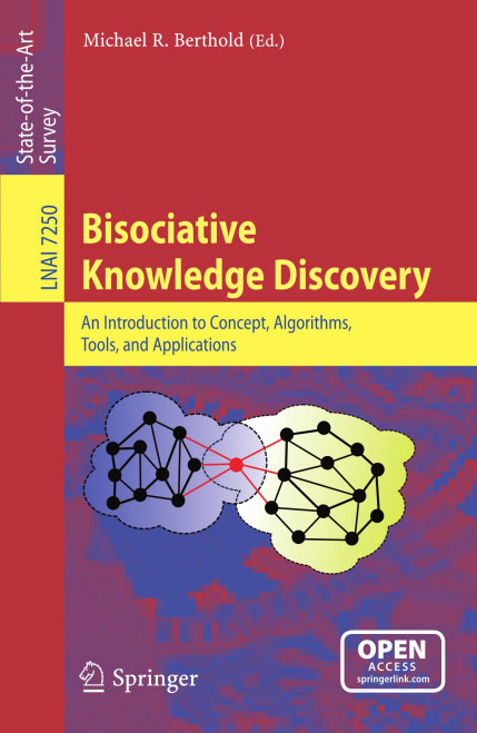 Bisociative Knowledge Discovery