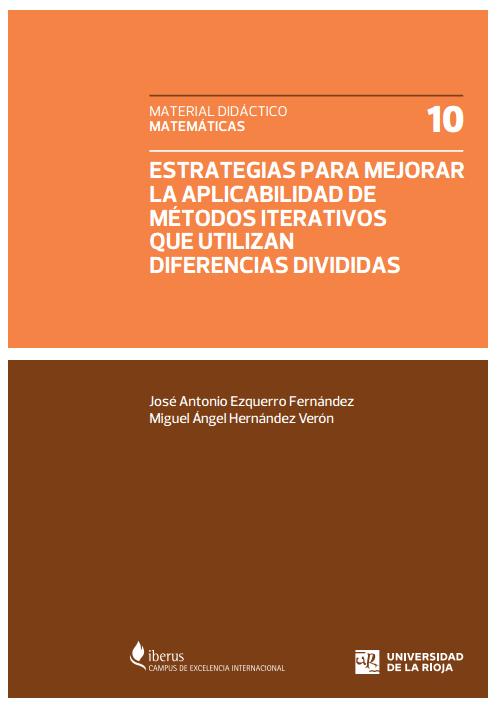 Estrategias para mejorar la aplicabilidad de métodos iterativos que utilizan diferencias divididas