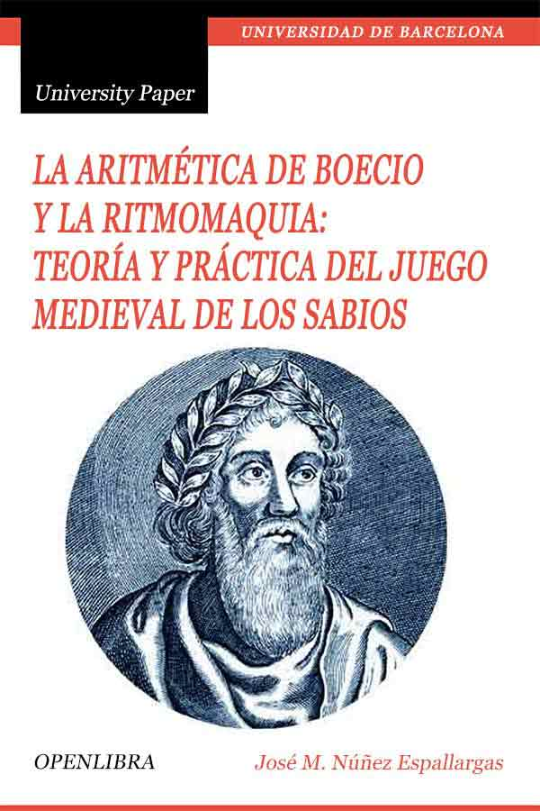 La aritmética de Boecio y la Ritmomaquia: teoría y práctica del juego medieval de los sabios