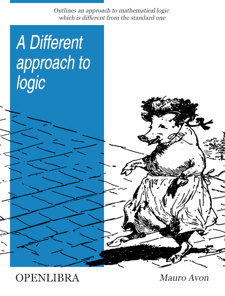 A different approach to logic
