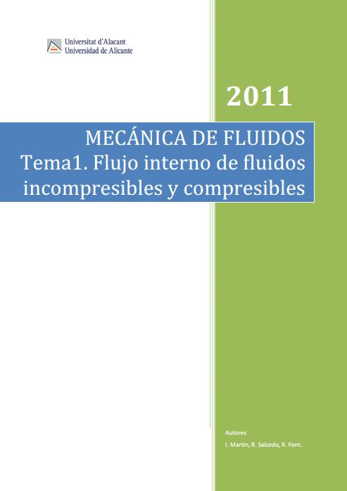 Mecánica de fluidos: flujo interno de fluidos incompresibles y compresibles