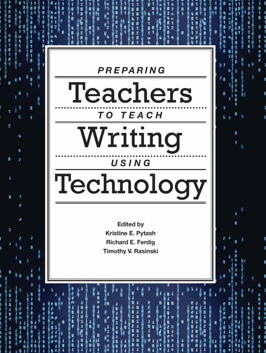 Preparing Teachers to Teach Writing Using Technology