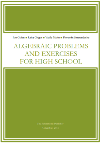 Algebraic Problems and Exercises for High School