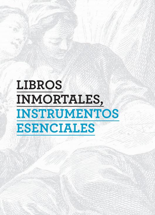 Libros Inmortales, Instrumentos Esenciales