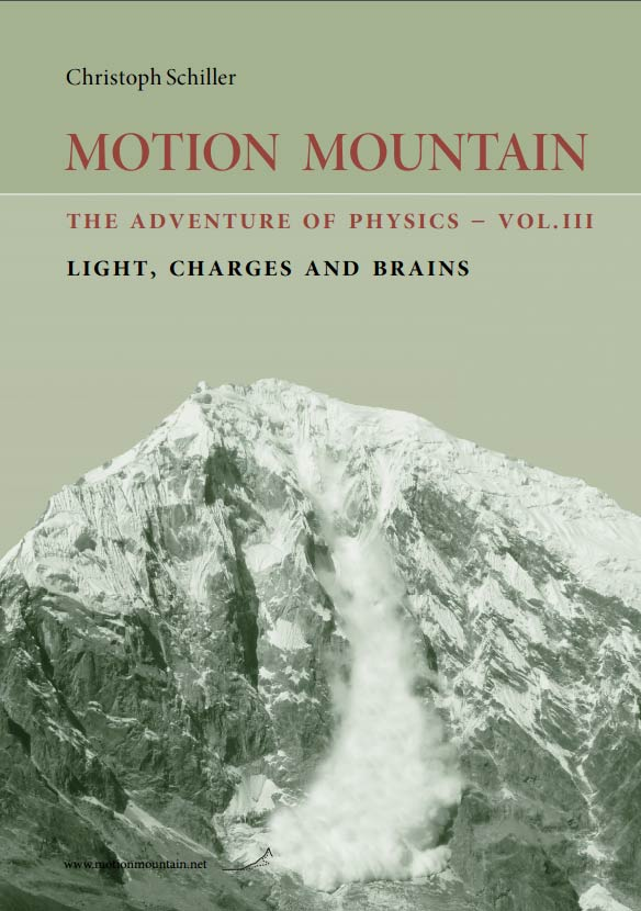 MOTION MOUNTAIN: The adventure of physics – Vol III