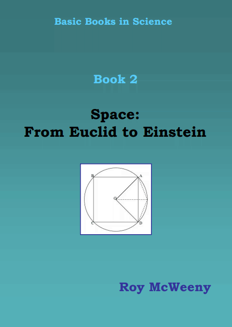Basic Books in Science. Book 2: Space, from Euclid to Einstein