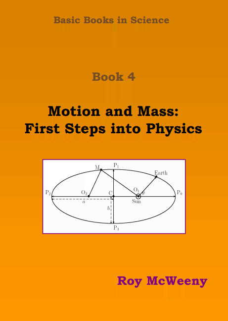 Basic Books in Science. Book 4: Motion and Mass