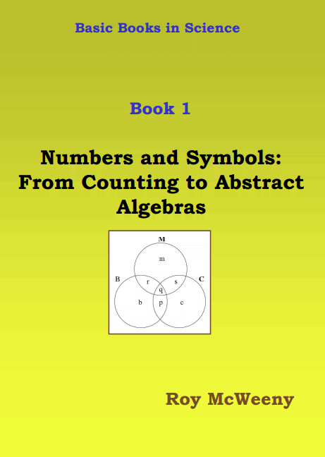 Basic Books in Science. Book 1: Numbers and Symbols