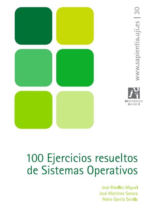 100 Ejercicios resueltos de Sistemas Operativos