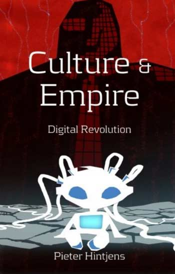 Culture & Empire: Digital Revolution