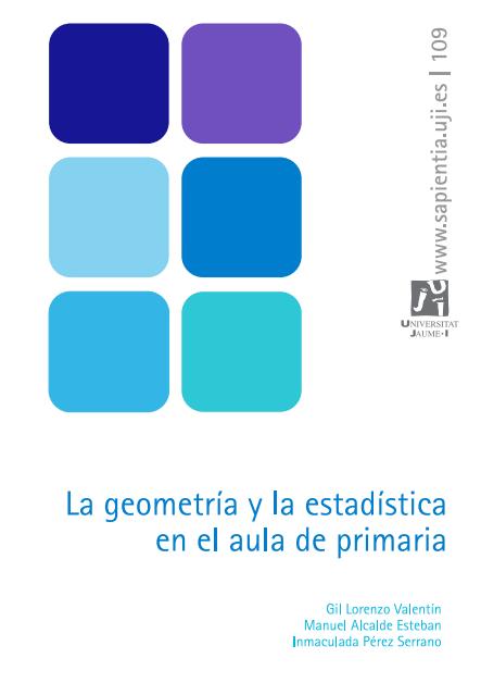 La geometría y la estadística en el aula de primaria