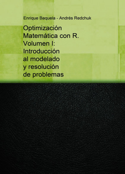 Optimización Matemática con R. Vol 1