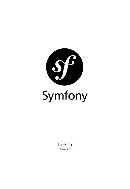 Symfony, the Book. Ver. 2.7